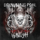 Drowning Pool: Hellelujah