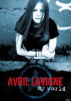 Avril Lavigne: My World [DVD]