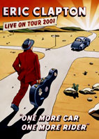 Eric Clapton: One More Car, One More Rider [DVD]
