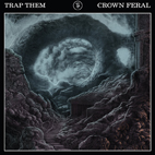 Trap Them: Crown Feral