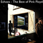 Pink Floyd: Echoes: The Best Of Pink Floyd