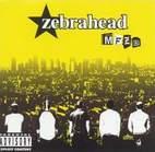 Zebrahead: MFZB