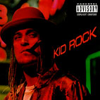 Kid Rock: Devil Without A Cause