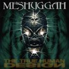 Meshuggah: The True Human Design [EP]