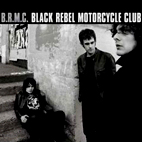 Black Rebel Motorcycle Club: B.R.M.C.