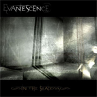 Evanescence: In The Shadows