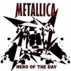 Metallica: Hero Of The Day [Single]
