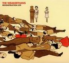 The Weakerthans: Reconstruction Site