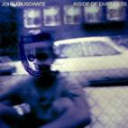 John Frusciante: Inside Of Emptiness