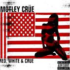 Red, White And Crue