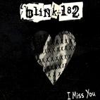 Blink-182: I Miss You [Single]