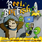 Reel Big Fish: Monkeys For Nothin' And The Chimps For Free