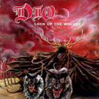 Dio: Lock Up The Wolves