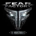 Fear Factory: The Industrialist