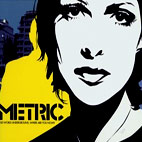 Metric: Old World Underground, Where Are You Now?