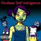 Mindless Self Indulgence: Frankenstein Girls Will Seem Strangely Sexy