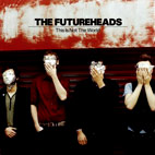 The Futureheads: This Is Not The World