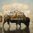 Silverstein: This Is How The Wind Shifts