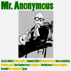 Mr Anonymous