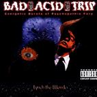 Bad Acid Trip: Lynch The Weirdo