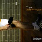Tripod: Middleborough Rd