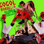 Gogol Bordello: Super Taranta