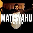 Matisyahu: Youth