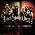Black Stone Cherry: Folklore And Superstition [Special Edition]