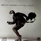 Bryan Adams: Cuts Like A Knife