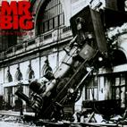 Mr. Big: Lean Into It