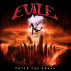 Evile: Enter The Grave