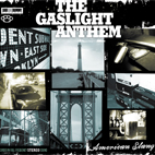 The Gaslight Anthem: American Slang