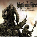 High on Fire: Death Is This Communion