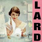 Lard: Pure Chewing Satisfaction