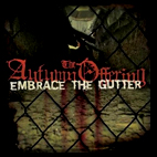 The Autumn Offering: Embrace The Gutter