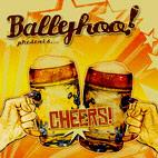 Ballyhoo!: Cheers!