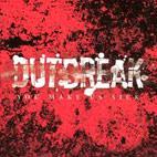 Outbreak: You Make Us Sick