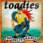 Toadies: No Deliverance