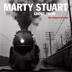 Marty Stuart: Ghost Train - The Studio B Sessions