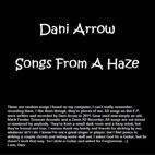 Dani Arrow: Songs From A Haze [EP]