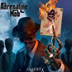Adrenaline Mob: Omerta