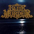 Blue Murder: Blue Murder