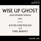 Elvis Costello & The Roots: Wise Up Ghost