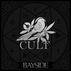 Bayside: Cult