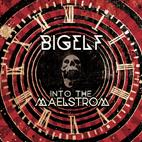 Bigelf: Into The Maelstrom