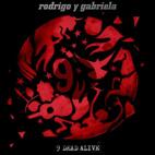 Rodrigo y Gabriela: 9 Dead Alive