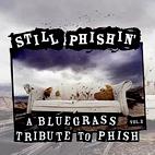 Various Artists: Still Phishin': A Bluegrass Tribute To Phish, Vol.