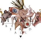 Manes: Be All End All