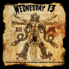 Wednesday 13: Monsters Of The Universe: Come Out And Plague