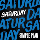 Simple Plan: Saturday [Single]